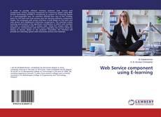 Borítókép a  Web Service component using E-learning - hoz