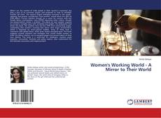 Copertina di Women's Working World - A Mirror to Their World