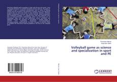 Capa do livro de Volleyball game as science and specialization in sport and PE