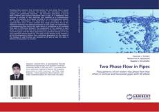 Bookcover of Two Phase Flow in Pipes