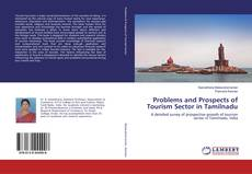 Bookcover of Problems and Prospects of Tourism Sector in Tamilnadu