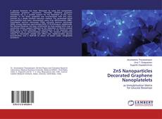 Bookcover of ZnS Nanoparticles Decorated Graphene Nanoplatelets
