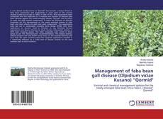 """Portada del libro de Management of faba bean gall disease (Olpidium viciae Kusano) """"Qormid"""""""