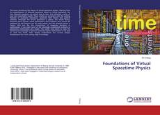 Bookcover of Foundations of Virtual Spacetime Physics