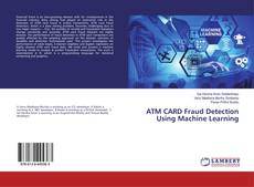Bookcover of ATM CARD Fraud Detection Using Machine Learning