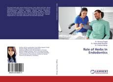 Role of Herbs In Endodontics的封面