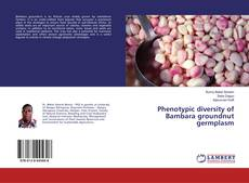 Bookcover of Phenotypic diversity of Bambara groundnut germplasm