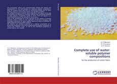 Portada del libro de Complete use of water-soluble polymer compositions