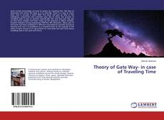 Couverture de Theory of Gate Way- in case of Traveling Time
