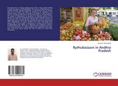 Capa do livro de Rythubazaars in Andhra Pradesh