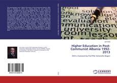 Обложка Higher Education in Post-Communist Albania 1992-2013