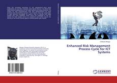 Обложка Enhanced Risk Management Process Cycle for ICT Systems