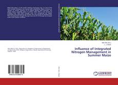 Bookcover of Influence of Integrated Nitrogen Management in Summer Maize