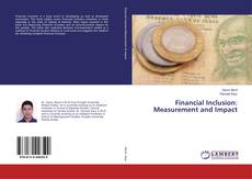 Bookcover of Financial Inclusion: Measurement and Impact