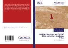 Uzaktan Algılama ve Coğrafi Bilgi Sistemleri Stüdyosu Atlası kitap kapağı