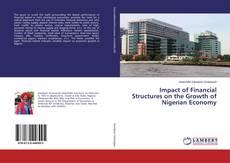 Portada del libro de Impact of Financial Structures on the Growth of Nigerian Economy