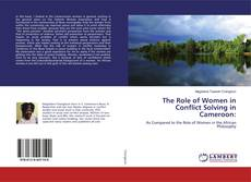 Borítókép a  The Role of Women in Conflict Solving in Cameroon: - hoz