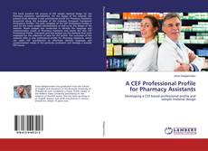 Couverture de A CEF Professional Profile for Pharmacy Assistants