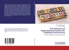 Bookcover of The Influence of Organizational Culture On Employee Performance