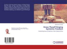 Обложка Know Thyself-Singing Epistemic Freedom