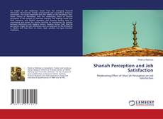 Bookcover of Shariah Perception and Job Satisfaction