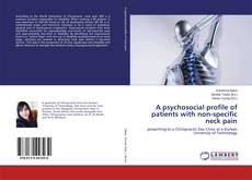 Bookcover of A psychosocial profile of patients with non-specific neck pain