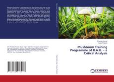 Bookcover of Musroom Training Programme of RAU: A Critical Analysis