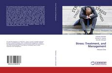 Bookcover of Stress: Treatment, and Management