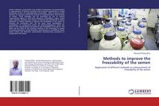 Bookcover of Methods to improve the freezability of the semen
