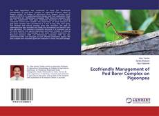 Bookcover of Ecofriendly Management of Pod Borer Complex on Pigeonpea