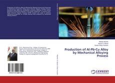 Copertina di Production of Al-Pb-Cu Alloy by Mechanical Alloying Process