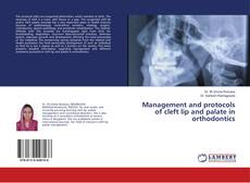 Couverture de Management and protocols of cleft lip and palate in orthodontics
