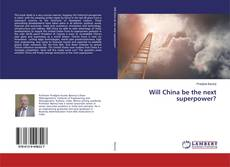Bookcover of Will China be the next superpower?