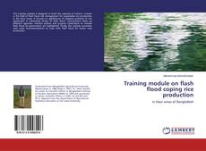 Capa do livro de Training module on flash flood coping rice production