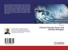 Bookcover of Climate Change Issues and Climate Refugees