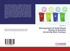 Couverture de Management of Solid Waste Stream in Karatina University Main Campus