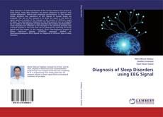 Bookcover of Diagnosis of Sleep Disorders using EEG Signal