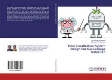 Bookcover of Odor Localization System Design For Gas Leakage Detection