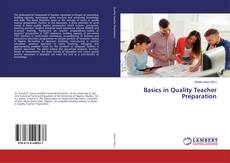 Bookcover of Basics in Quality Teacher Preparation