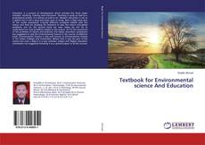 Bookcover of Textbook for Environmental science And Education