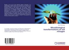 Bookcover of Microbiological transformations of soil nitrogen
