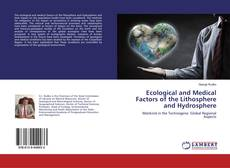 Bookcover of Ecological and Medical Factors of the Lithosphere and Hydrosphere