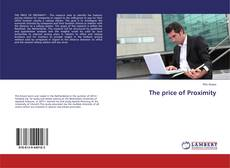 Bookcover of The price of Proximity