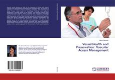 Copertina di Vessel Health and Preservation: Vascular Access Management