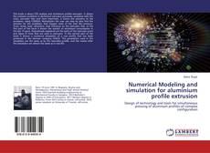 Portada del libro de Numerical Modeling and simulation for aluminium profile extrusion