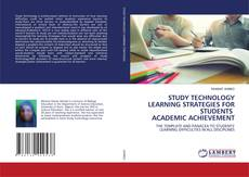Bookcover of STUDY TECHNOLOGY LEARNING STRATEGIES FOR STUDENTS ACADEMIC ACHIEVEMENT