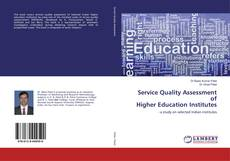 Bookcover of Service Quality Assessment of Higher Education Institutes