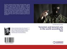 Обложка Terrorism and terrorist acts in the world according to law