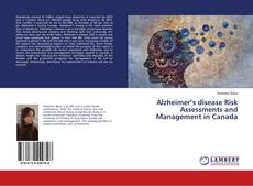 Обложка Alzheimer's disease Risk Assessments and Management in Canada