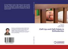 Copertina di Cleft Lip and Cleft Palate in Orthodontics